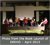 Photo from the Book Launch of DEKHO – April 2013