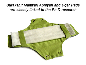 Surakshit Mahwari Abhiyan and Uger Pads are closely linked to the Ph.D research